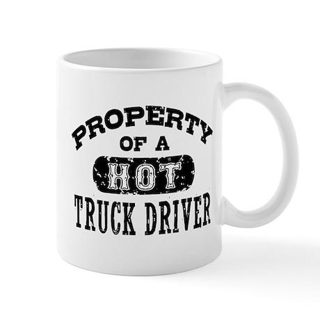 Property of a Hot Truck Driver Mug