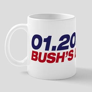 01.20.09 - Bush's Last Day Mug