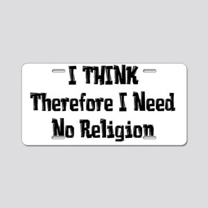 Thinking For Yourself Aluminum License Plate