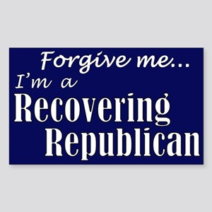 Forgive me I am a recovering Republican
