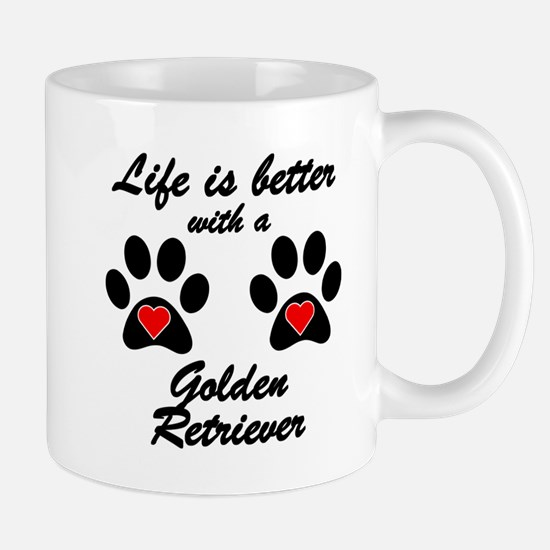 Life Is Better With A Golden Retriever Small Mug