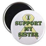I Support My Sister Magnet