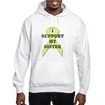 I Support My Sister Hooded Sweatshirt