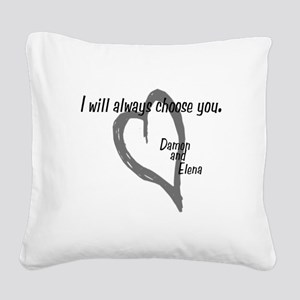 Damon Always Choose You Square Canvas Pillow