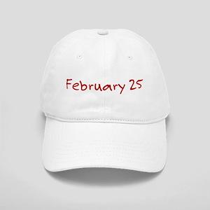 February 25 Cap