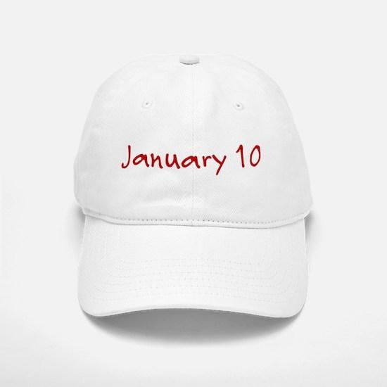 January 10 Baseball Baseball Cap
