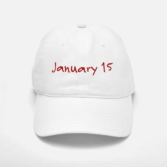 January 15 Baseball Baseball Cap