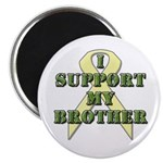 I Support My Brother Magnet