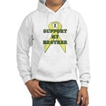 I Support My Brother Hooded Sweatshirt
