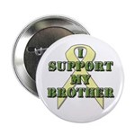 I Support My Brother Button