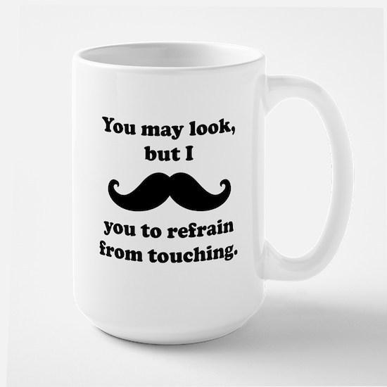 I Mustache You To Refrain From Touching Mug