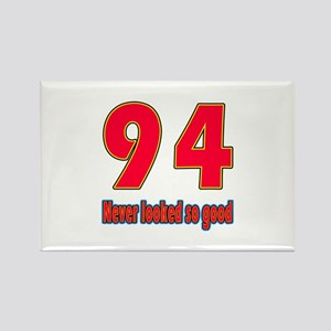 94 Never Looked So Good Rectangle Magnet