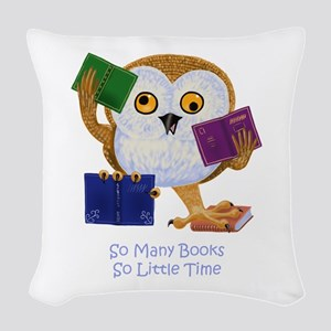 So Many Books So Little Time Woven Throw Pillow