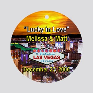 Melissa-Matt Vegas Personalized Ornament (Round)