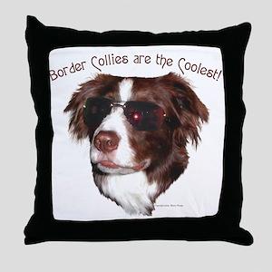 Border Collie Cool! Throw Pillow