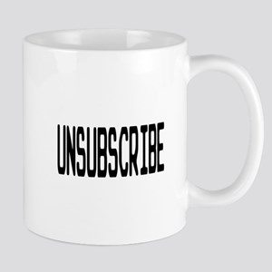 Unsubscribe Black Mugs