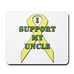 I Support My Uncle Mousepad