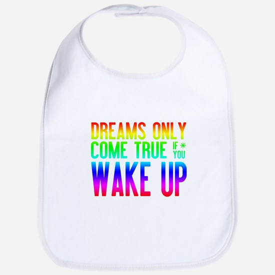 Dreams Come True (rainbow) Bib