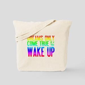 Dreams Come True (rainbow) Tote Bag