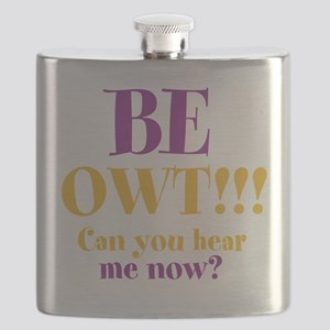 BE OWT!! Flask