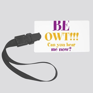 BE OWT!! Large Luggage Tag