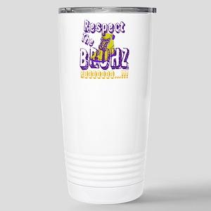 Respect the Bruhz Stainless Steel Travel Mug