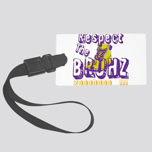 Respect the Bruhz Large Luggage Tag