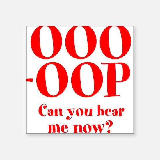 "OOO-OOP Square Sticker 3"" x 3"""