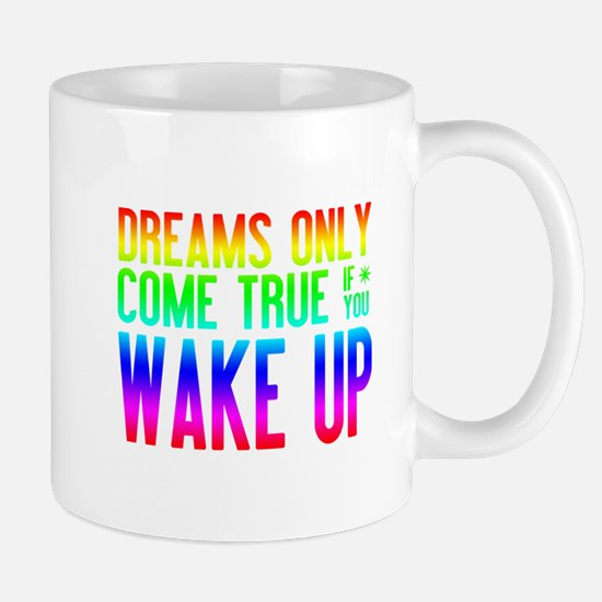 Dreams Come True (rainbow) Small Mug