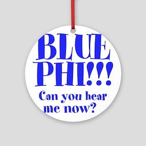 Blue Phi!! Ornament (Round)