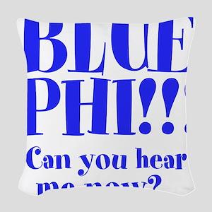 Blue Phi!! Woven Throw Pillow