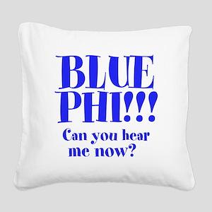 Blue Phi!! Square Canvas Pillow
