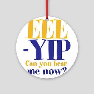 EEE-YIP Ornament (Round)