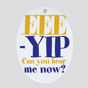 EEE-YIP Ornament (Oval)