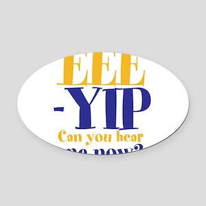 EEE-YIP Oval Car Magnet