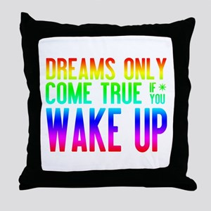 Dreams Come True (rainbow) Throw Pillow