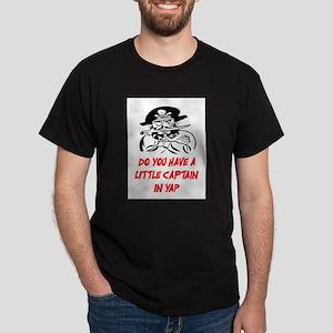 GOT A LITTLE CAPTAIN IN YA? Dark T-Shirt