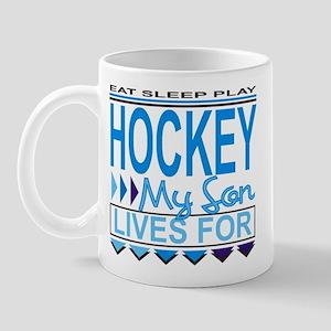 My Son Lives for Hockey Mug