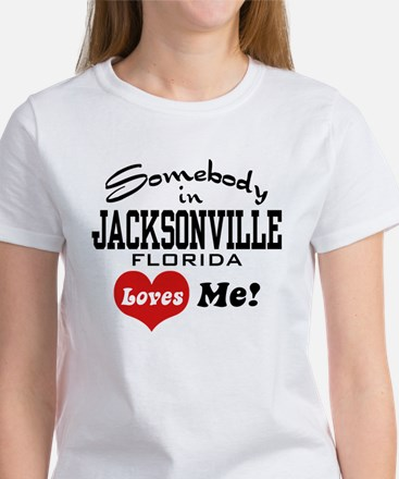 Somebody In Jacksonville Florida Loves Me Tee