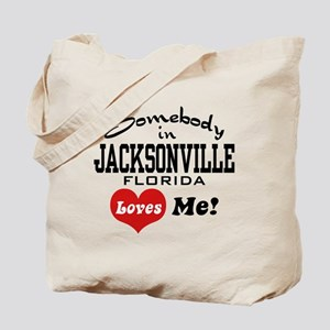Somebody In Jacksonville Florida Loves Me Tote Bag