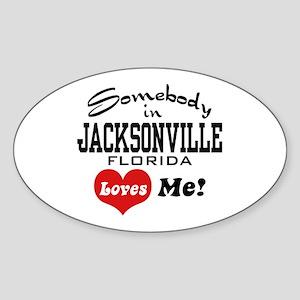 Somebody In Jacksonville Florida Loves Me Sticker
