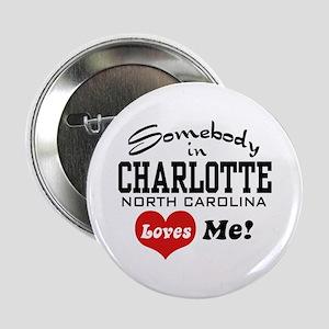 """Charlotte North Carolina 2.25"""" Button"""