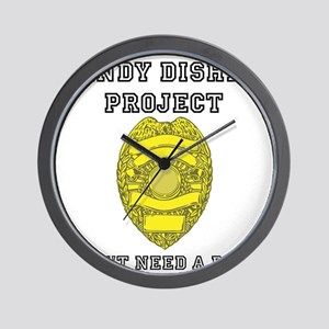 Randy Disher Project: I dont need a badge Wall Clo
