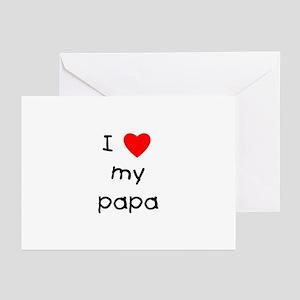 I love my papa Greeting Cards (Pk of 10)