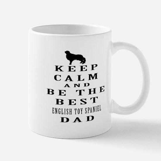 Keep Calm English Toy Spaniel Designs Mug