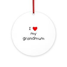 I love my grandmum Ornament (Round)