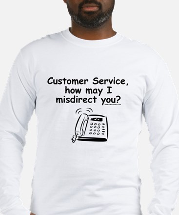 How May I Misdirect You Long Sleeve T-Shirt