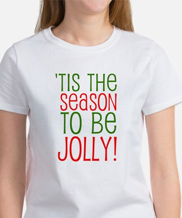 Season to be Jolly Women's T-Shirt