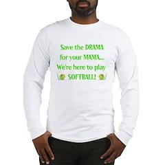 Mama Drama Long Sleeve T-Shirt