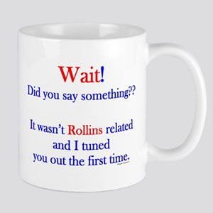Say Something Rollins Mug